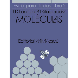 fisica-para-todos-moleculas-landau-kitaigorodsky