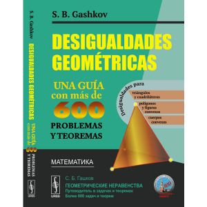 libro-desigualdades-geometricas-gashkov-libreria-cientifica-peru
