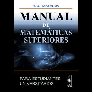 manual-de-matematica-superior-para-estudiantes-universitarios-taktarov