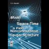 model-of-space-time-as-a-field-stavraki