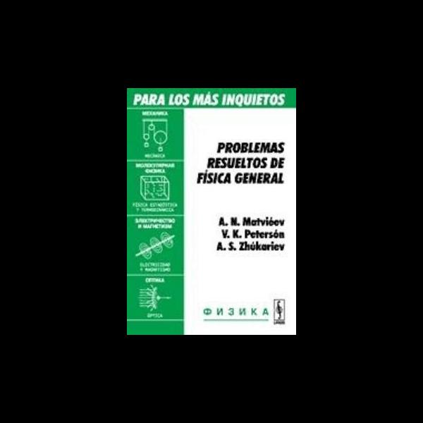 problemas-resueltos-de-fisica-general-para-inquietos-matvieev