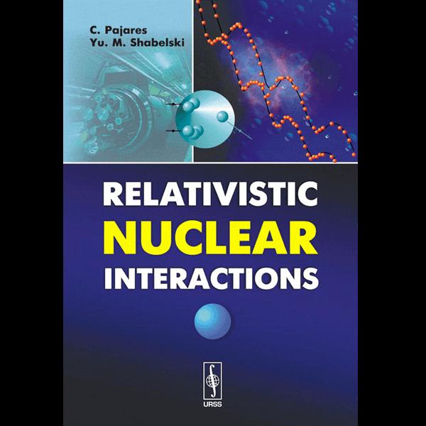 relativistic-nuclear-interactions-pajares
