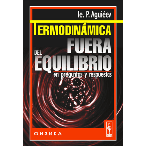 termodinamica-fuera-del-equilibrio-aguieev